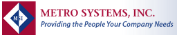 Metro Systems Inc
